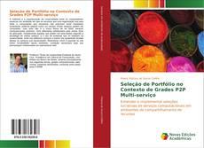 Seleção de Portfólio no Contexto de Grades P2P Multi-serviço的封面