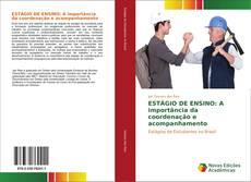 Bookcover of ESTÁGIO DE ENSINO: A importância da coordenação e acompanhamento