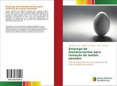 Обложка Emprego de bioadsorventes para remoção de metais pesados