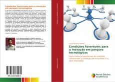 Capa do livro de Condições favoráveis para a inovação em parques tecnológicos