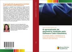 Capa do livro de O aprendizado de geometria mediado pelo software Cabri-Géomètre