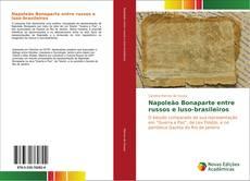 Bookcover of Napoleão Bonaparte entre russos e luso-brasileiros