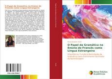 Capa do livro de O Papel da Gramática no Ensino do Francês como Língua Estrangeira