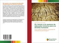 Bookcover of Os ranços e os avanços da educação inclusiva para os direitos humanos