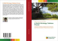 Bookcover of A Multi-Strategy Tableau Prover