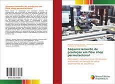 Capa do livro de Sequenciamento de produção em flow shop permutacional