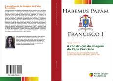 Capa do livro de A construção da imagem do Papa Francisco