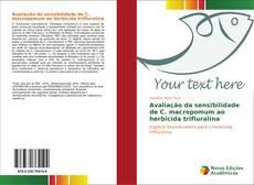 Bookcover of Avaliação da sensibilidade de C. macropomum ao herbicida trifluralina