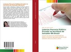 Bookcover of Loterias Parceria Público-Privada no território de Salvador-BA-Brasil
