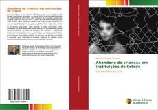 Bookcover of Abandono de crianças em instituições do Estado