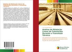 Análise da Dilatação Linear de Tubulações Durante o Transiente Térmico的封面