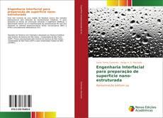 Capa do livro de Engenharia Interfacial para preparação de superfície nano-estruturada