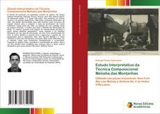 Bookcover of Estudo Interpretativo da Técnica Composicional Melodia das Montanhas