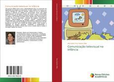 Borítókép a  Comunicação televisual na infância - hoz