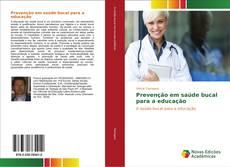 Capa do livro de Prevenção em saúde bucal para a educação