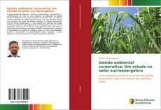 Capa do livro de Gestão ambiental corporativa: Um estudo no setor sucroenergético