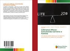 Copertina di Liderança Eficaz: Conciliando Carreira e Família
