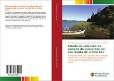 Bookcover of Estudo da corrosão na camada de conversão no aço isenta de cromo hex