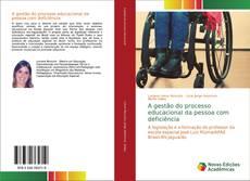 Bookcover of A gestão do processo educacional da pessoa com deficiência