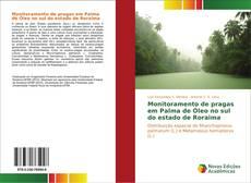 Portada del libro de Monitoramento de pragas em Palma de Óleo no sul do estado de Roraima