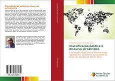 Capa do livro de Classificação política e discurso jornalístico