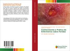 Bookcover of Conhecimento e Prática de Enfermeiros sobre Feridas