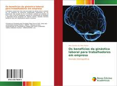 Capa do livro de Os benefícios da ginástica laboral para trabalhadores em empresa
