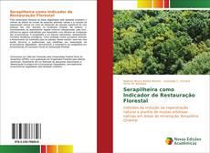Capa do livro de Serapilheira como Indicador de Restauração Florestal