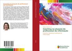 Coaching na atuação do profissional da informação kitap kapağı
