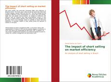 Borítókép a  The impact of short selling on market efficiency - hoz