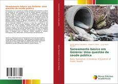 Borítókép a  Saneamento básico em Goiânia: Uma questão de saúde pública - hoz