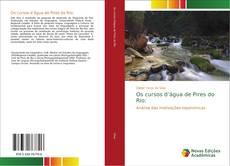Buchcover von Os cursos d'água de Pires do Rio: