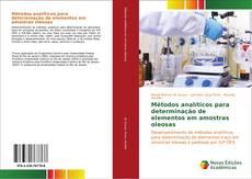 Portada del libro de Métodos analíticos para determinação de elementos em amostras oleosas