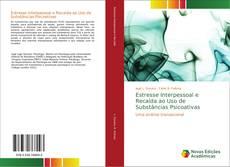 Capa do livro de Estresse Interpessoal e Recaída ao Uso de Substâncias Psicoativas