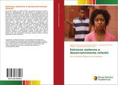 Estresse materno e desenvolvimento infantil kitap kapağı
