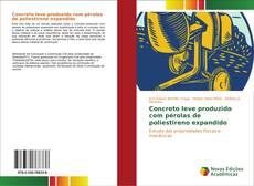 Bookcover of Concreto leve produzido com pérolas de poliestireno expandido