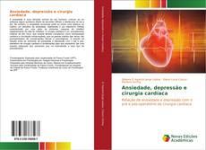 Capa do livro de Ansiedade, depressão e cirurgia cardíaca