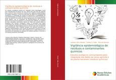 Portada del libro de Vigilância epidemiológica de resíduos e contaminantes químicos