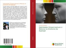 Bookcover of Habilidades Visoperceptuais e Motoras na Síndrome de Asperger
