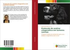 Bookcover of Protocolo de análise citogenética em tumores caninos