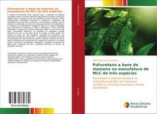 Borítókép a  Poliuretano a base de mamona na manufatura de MLC de três espécies - hoz