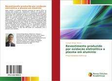 Bookcover of Revestimento produzido por oxidação eletrolítica a plasma em alumínio