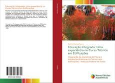 Capa do livro de Educação Integrada: Uma experiência no Curso Técnico em Edificações