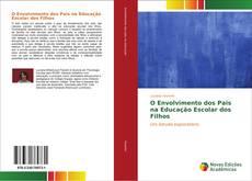Capa do livro de O Envolvimento dos Pais na Educação Escolar dos Filhos