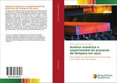 Portada del libro de Análise numérica e experimental do processo de têmpera em aços