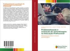 Capa do livro de Problematização e avaliação da aprendizagem na Educação Profissional