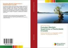 Buchcover von Funções Mentais Superioras e Plasticidade Cruzada