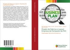 Projeto de Fábrica e Layout: Empresa de Composto de PVC的封面