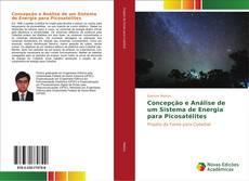 Bookcover of Concepção e Análise de um Sistema de Energia para Picosatélites