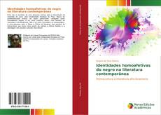 Bookcover of Identidades homoafetivas do negro na literatura contemporânea